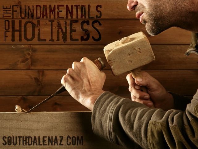 The Fundamentals of Holiness